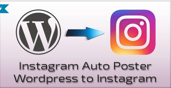 افزونه فارسی ارسال مطالب خودکار وردپرس به اینستاگرام - Instagram Auto Poster v1.0.1