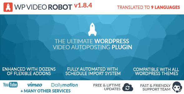 افزونه ربات مطلب گذاری وردپرس WP Video Robot v1.8.4