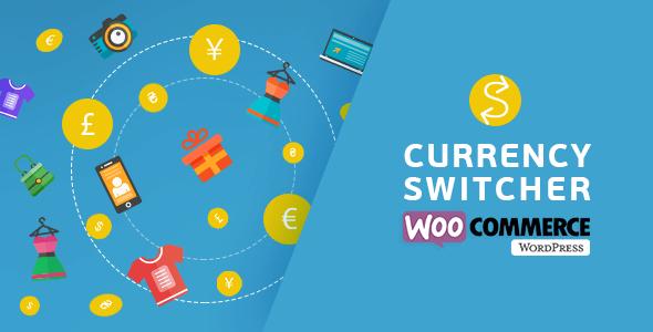 افزونه تغییر و سوئیچ کردن بین ارز های مختلف WooCommerce Currency Switcher v2.1.7