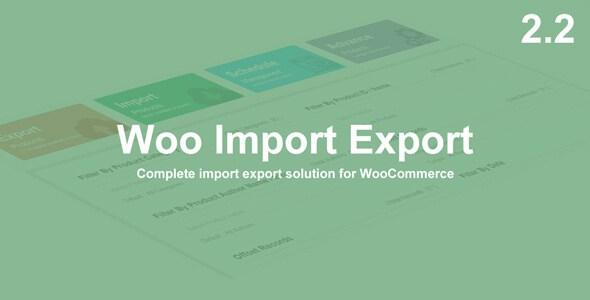 افزونه برون  ریز و درون ریز ووکامرس Woo Import Export v2.2